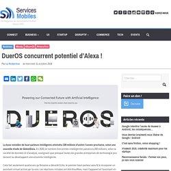 DuerOS concurrent potentiel d'Alexa !