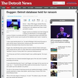 Duggan: Detroit database held for ransom