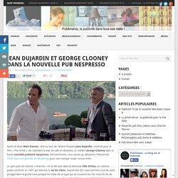 Jean Dujardin et George Clooney dans la nouvelle pub Nespresso