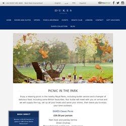 DUKES London Mayfair : Picnic in The Park
