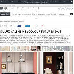 Dulux Valentine : Colour Futures 2016