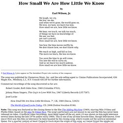 """Earl Wilson, Jr.: """"How Small We Are How Little We Know"""""""