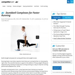 Dumbbell Complexes for Faster Running