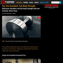 Tip: One Dumbbell, Full-Body Strength
