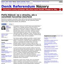 Tania Dumbrava: Petře Hůlové: ne o strachu, ale o xenofobii hovořme otevřeně