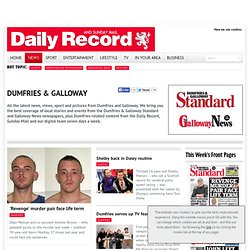 BLOODY MURDER - Dumfries and Galloway Standard