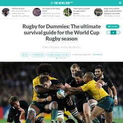 Rugby for Dummies: The ultimate survival guide for the World Cup Rugby season