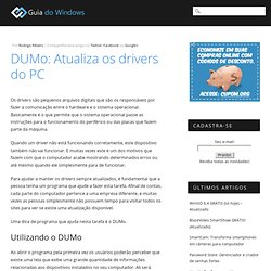 DUMo: Atualiza os drivers do PC