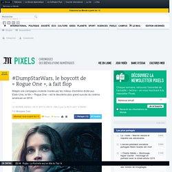 #DumpStarWars, le boycott de «Rogue One», a fait flop