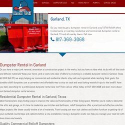 Affordable Local Waste Dumpster Rental Services in Garland, TX