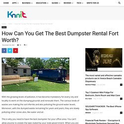 How Can You Get The Best Dumpster Rental Fort Worth?