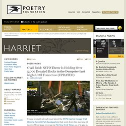 OWS Raid: NYPD Threw Over 5,000 Donated Books in the Dumpster Last Night : Harriet Staff : Harriet the Blog