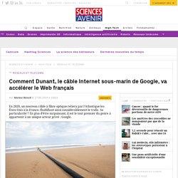 Dunant, le câble sous-marin de Google qui change la donne