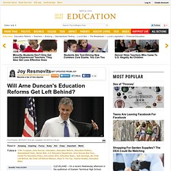 Will Arne Duncan's Education Reforms Get Left Behind?