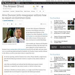Arne Duncan tells newspaper editors how to report on Common Core