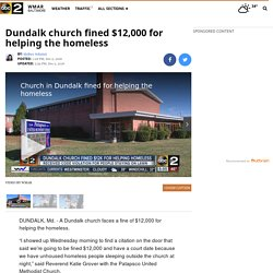 Dundalk church fined $12,000 for helping the homeless