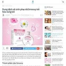 Dung dịch vệ sinh phụ nữ Smoovy trẻ hóa vùng kín