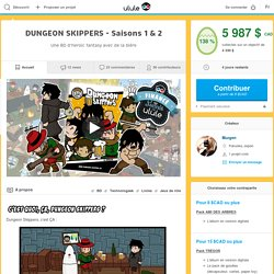 DUNGEON SKIPPERS - Saisons 1 & 2