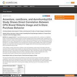 Accenture, comScore, and dunnhumbyUSA Study Shows Direct Correlation Between CPG Brand Website Usage and In-Store Purchase Behavior