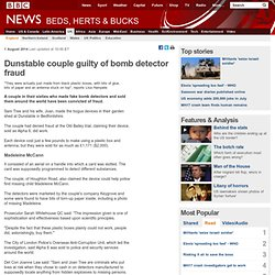 Dunstable couple guilty of bomb detector fraud