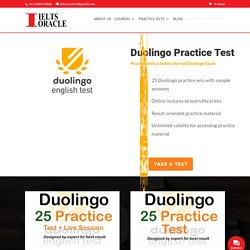 Duolingo Practice Test IELTS ORACLE Providing Duolingo Practice Test