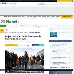 Le jeu de dupes de la France sur la baisse du nucléaire