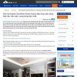 Căn hộ Duplex Sunshine Green Iconic đáp ứng cuộc sống hiện đại, tiện nghi, sang trọng bậc nhất. - Kênh thông tin bất động sản Hà Nội