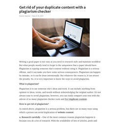 Get rid of your duplicate content with a plagiarism checker
