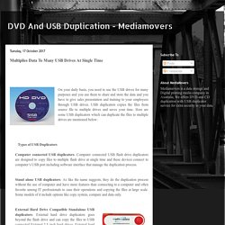 DVD And USB Duplication - Mediamovers: Multiplies Data To Many USB Drives At Single Time