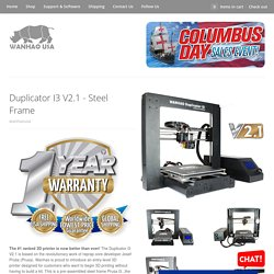 Duplicator I3 V2.1 - Steel Frame – Wanhao USA