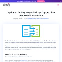 Duplicator: un moyen simple de sauvegarder, copier ou cloner votre contenu WordPress