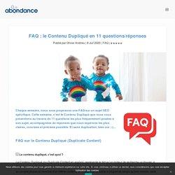 FAQ : le Contenu Dupliqué en 11 questions/réponses