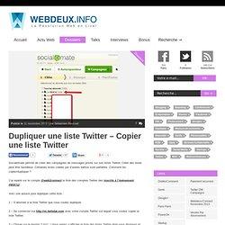 Dupliquer une liste Twitter – Copier une liste Twitter