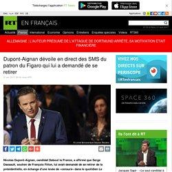 Dupont-Aignan dévoile en direct des SMS du patron du Figaro qui lui a demandé de se retirer