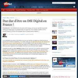 Dur dur d'être un DSI Digital en France !