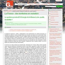 Exemple-Le système productif d'énergie de la Basse-Loire, quelle durabilité