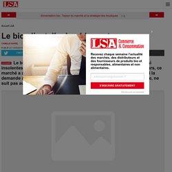 Le bio s'installe durablement - Les dossiers LSA de la grande consommation