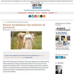 Nourrir durablement dix milliards de personnes - Afis Science - Association française pour l'information scientifique