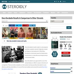 Deca Durabolin Results & Comparison to Other Steroids