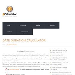 Date Duration Calculator - Difference Between Two Dates