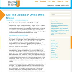 Cost and Duration on Online Traffic Course