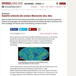 Durchbruch: Satellit erblickt die ersten Momente des Alls