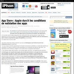 App Store : Apple durcit les conditions de validation des apps - iPhone 4, iPad, iPod Touch : le blog iPhon.fr