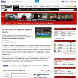 La FIFA durcit les sanctions contre le racisme - RTL Sport