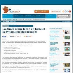 La durée d'une leçon en ligne et la dynamique des groupes