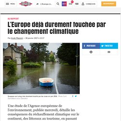 (20+) L'Europe déjà durement touchée par le changement climatique