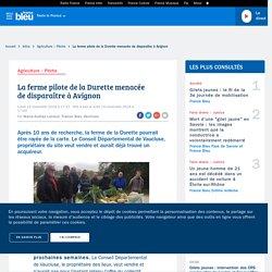 La ferme pilote de la Durette menacée de disparaître à Avignon