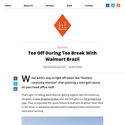 Tee Off During Tea Break With Walmart Brazil