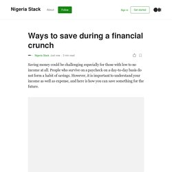 Ways to save during a financial crunch