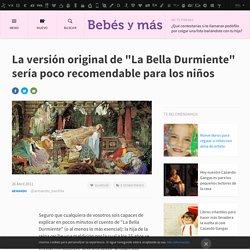 """La versión original de """"La Bella Durmiente"""" sería poco recomendable para los niños"""